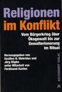 Abbildung von Makrides / Rüpke | Religionen im Konflikt | 2004