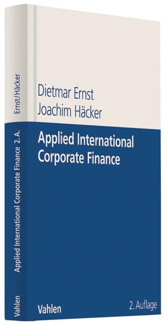 Applied International Corporate Finance | Ernst / Häcker | 2., komplett überarbeitete und erweiterte Auflage, 2011 | Buch (Cover)