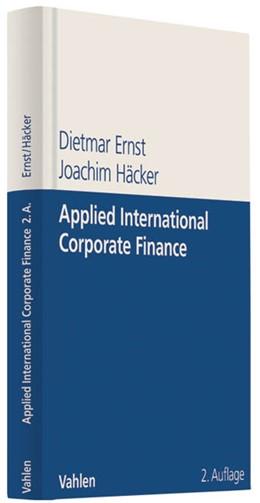 Abbildung von Ernst / Häcker | Applied International Corporate Finance | 2. Auflage | 2011 | beck-shop.de