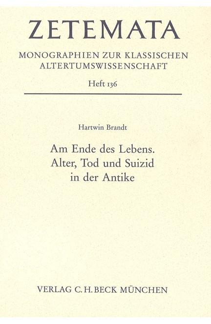 Cover: Hartwin Brandt, Am Ende des Lebens
