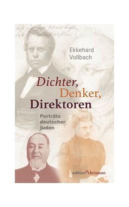 Abbildung von Vollbach | Dichter, Denker, Direktoren | 2020 | Porträts deutscher Juden