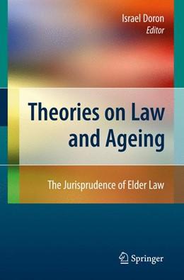 Abbildung von Doron | Theories on Law and Ageing | 2008 | The Jurisprudence of Elder Law