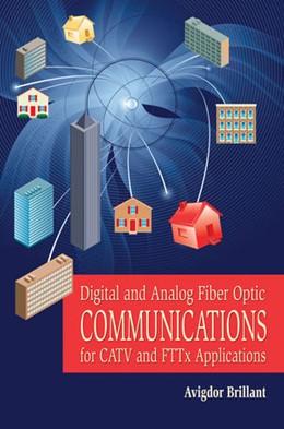 Abbildung von Brillant   Digital and Analog Fiber Optic Communication for CATV and FTTx Applications   2008