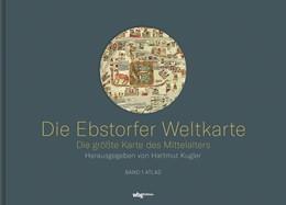 Abbildung von Kugler | Die Ebstorfer Weltkarte | 1. Auflage | 2020 | beck-shop.de