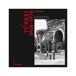 Abbildung von Widmer | Türkei 1958-1978 | 1. Auflage | 2020 | Politik, Religion und Gesellsc...