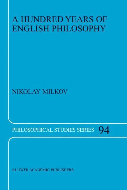 Abbildung von Milkov | A Hundred Years of English Philosophy | 2003