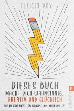 Abbildung von Day | Dieses Buch macht dich wahnsinnig ... kreativ und glücklich | 1. Auflage | 2020 | beck-shop.de