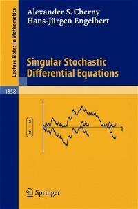 Abbildung von Cherny / Engelbert | Singular Stochastic Differential Equations | 2004