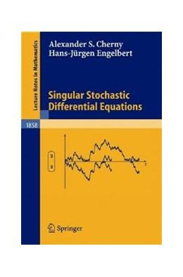 Abbildung von Cherny / Engelbert | Singular Stochastic Differential Equations | 2004 | 1858