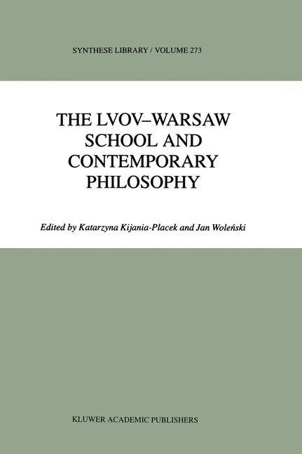 Abbildung von Kijania-Placek / Wolenski | The Lvov-Warsaw School and Contemporary Philosophy | 1998