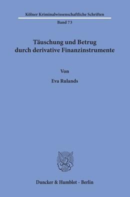 Abbildung von Rulands   Täuschung und Betrug durch derivative Finanzinstrumente   1. Auflage   2019   beck-shop.de