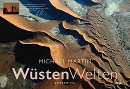 Abbildung von Martin | WüstenWelten Kalender 2021 | Originalausgabe | 2020