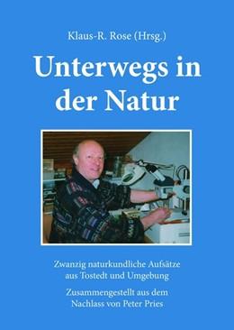 Abbildung von Rose | Unterwegs in der Natur | 1. Auflage | 2019 | beck-shop.de