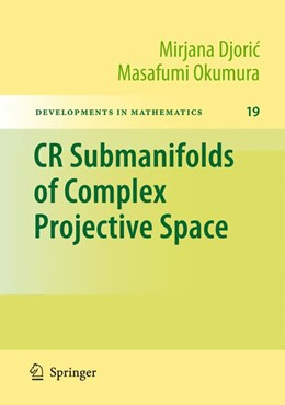 Abbildung von Djoric / Okumura | CR Submanifolds of Complex Projective Space | 2009 | 19