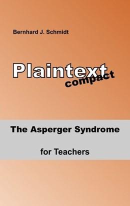 Abbildung von Schmidt | The Asperger Syndrome for Teachers | 2019