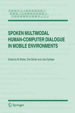 Abbildung von Minker / Bühler / Dybkjær | Spoken Multimodal Human-Computer Dialogue in Mobile Environments | 2005 | 28