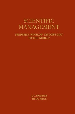 Abbildung von Spender / Kijne | Scientific Management | 1996 | Frederick Winslow Taylor's Gif...