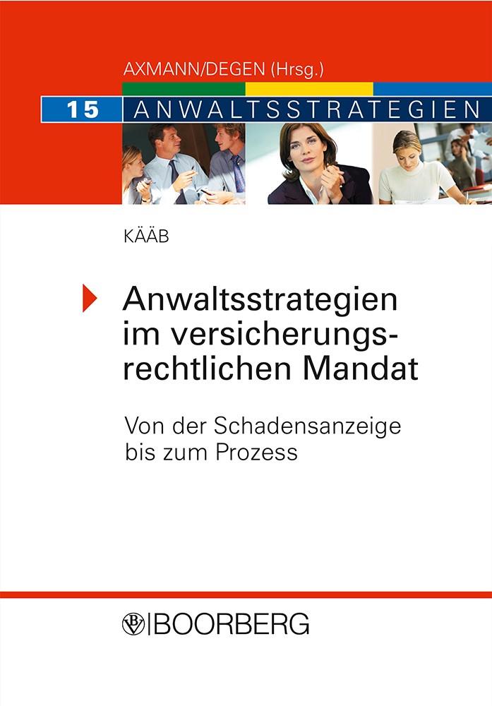 Anwaltsstrategien im versicherungsrechtlichen Mandat | Kääb, 2009 | Buch (Cover)