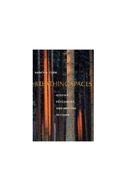 Abbildung von Chen | Breathing Spaces | 2003 | Qigong, Psychiatry, and Healin...