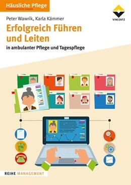Abbildung von Wawrik / Kämmer | Erfolgreich Führen und Leiten | 1. Auflage | 2019 | beck-shop.de