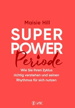 Abbildung von Maisie   Superpower Periode   2020   Wie Sie Ihren Zyklus richtig v...