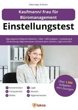 Abbildung von Silbernagel / Erdmann | Einstellungstest Kaufmann / Kauffrau für Büromanagement | 1. Auflage | 2019 | beck-shop.de