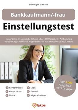 Abbildung von Silbernagel / Erdmann   Einstellungstest Bankkaufmann / Bankkauffrau   1. Auflage   2019   beck-shop.de