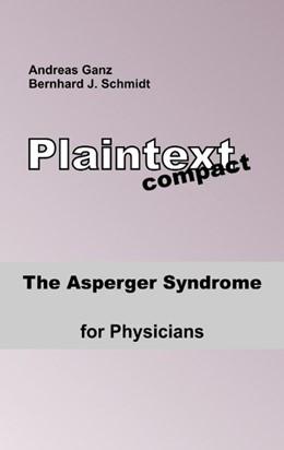 Abbildung von Schmidt / Ganz   The Asperger Syndrome for Physicians   2019