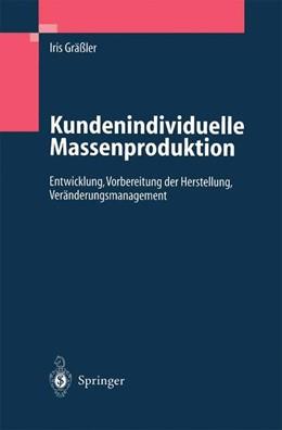 Abbildung von Gräßler | Kundenindividuelle Massenproduktion | 1. Auflage | 2004 | beck-shop.de