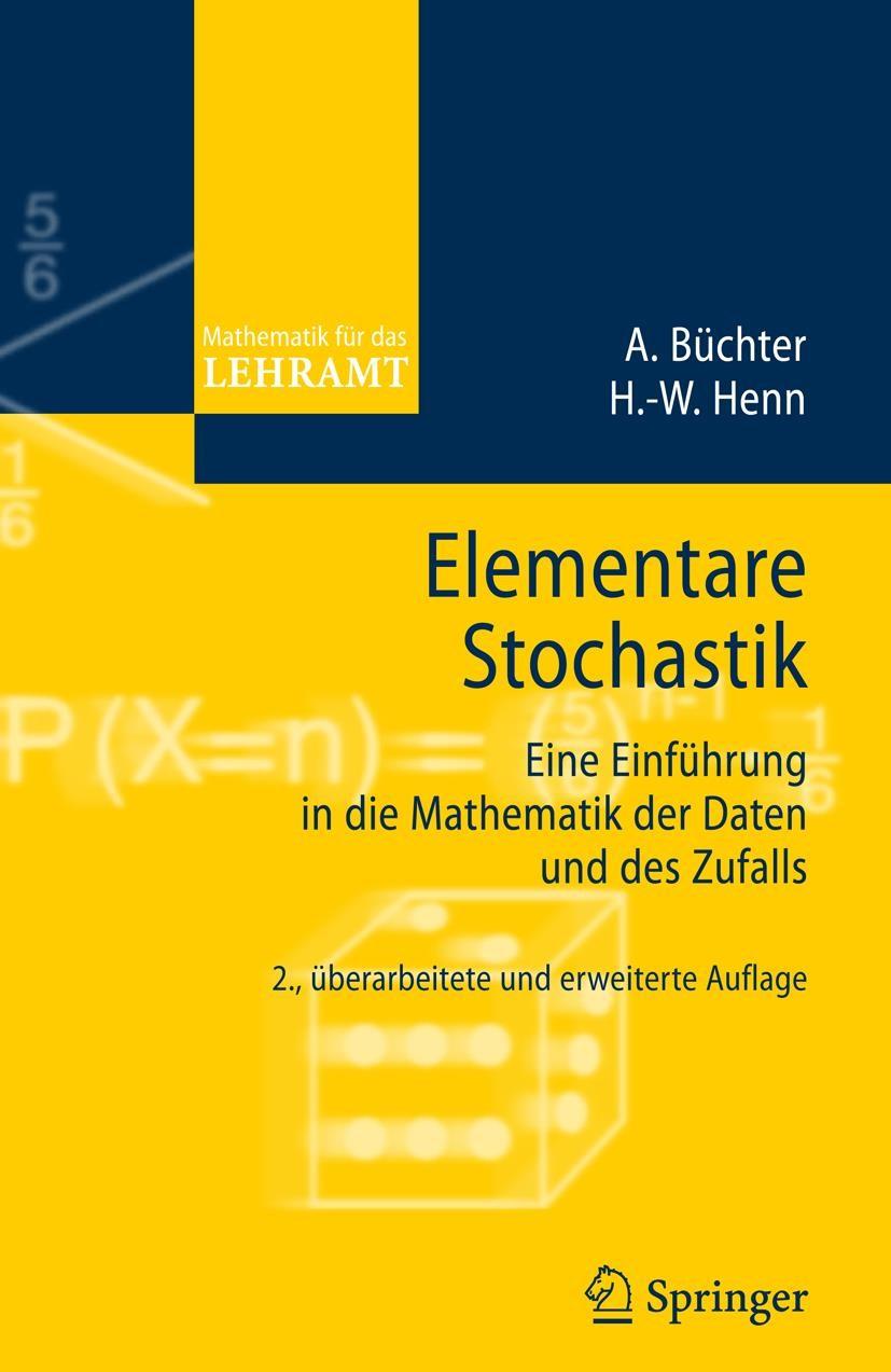 Abbildung von Büchter / Henn | Elementare Stochastik | 2., überarb. u. erw. Aufl. | 2007