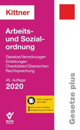 Abbildung von Kittner | Arbeits- und Sozialordnung 2020 | 45. Auflage | 2020 | beck-shop.de
