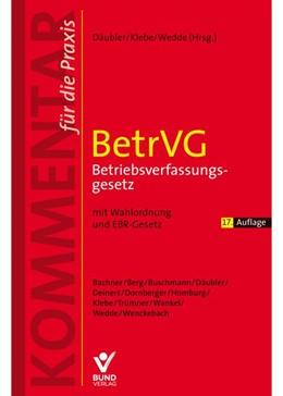 Abbildung von Däubler / Klebe | BetrVG Betriebsverfassungsgesetz | 17. Auflage | 2020 | beck-shop.de