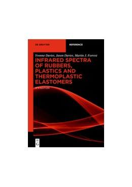 Abbildung von Davies / Forrest | Infrared Spectra of Rubbers, Plastics and Thermoplastic Elastomers | 4th edition | 2019