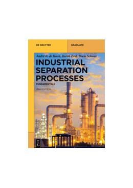 Abbildung von Haan / Eral | Industrial Separation Processes | 2. Auflage | 2020 | beck-shop.de