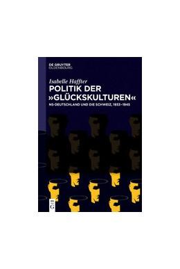 Abbildung von Haffter | Politik der 'Glückskulturen' | 1. Auflage | 2020 | beck-shop.de