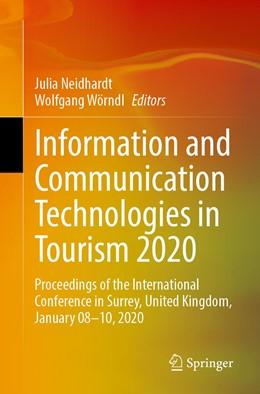 Abbildung von Neidhardt / Wörndl | Information and Communication Technologies in Tourism 2020 | 1st ed. 2020 | 2019 | Proceedings of the Internation...