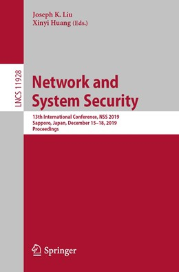 Abbildung von Liu / Huang | Network and System Security | 1st ed. 2019 | 2019 | 13th International Conference,...