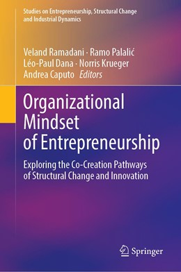 Abbildung von Ramadani / Palalic / Dana / Krueger / Caputo | Organizational Mindset of Entrepreneurship | 1st ed. 2020 | 2020 | Exploring the Co-Creation Path...