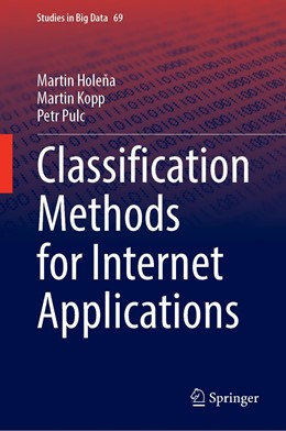 Abbildung von Holena / Kopp / Pulc | Classification Methods for Internet Applications | 1st ed. 2020 | 2020 | 69