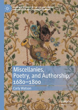 Abbildung von Watson   Miscellanies, Poetry, and Authorship, 1680–1800   1. Auflage   2021   beck-shop.de