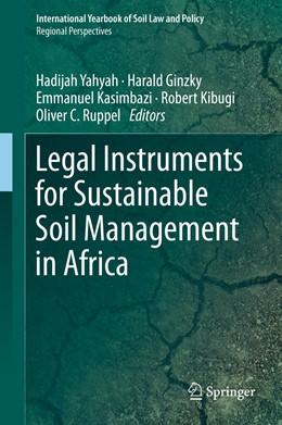 Abbildung von Yahyah / Ginzky / Kasimbazi / Kibugi / Ruppel | Legal Instruments for Sustainable Soil Management in Africa | 1st ed. 2020 | 2020