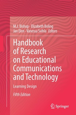 Abbildung von Bishop / Boling / Elen / Svihla | Handbook of Research in Educational Communications and Technology | 5th ed. 2020 | 2020 | Learning Design