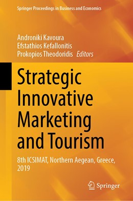 Abbildung von Kavoura / Kefallonitis / Theodoridis   Strategic Innovative Marketing and Tourism   1st ed. 2020   2020   8th ICSIMAT, Northern Aegean, ...