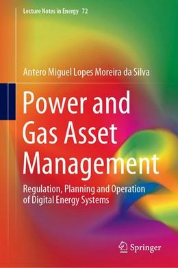 Abbildung von Moreira da Silva | Power and Gas Asset Management | 1st ed. 2020 | 2020 | Regulation, Planning and Opera... | 72