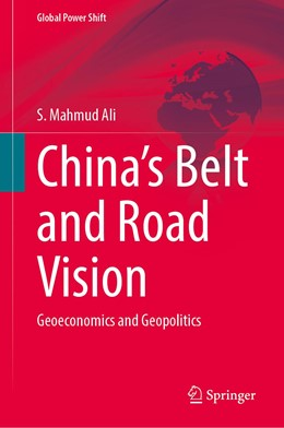 Abbildung von Ali   China's Belt and Road Vision   1st ed. 2020   2020   Geoeconomics and Geopolitics