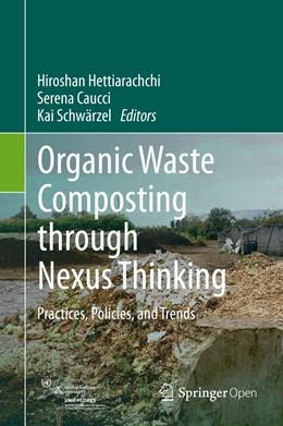 Abbildung von Hettiarachchi / Caucci | Organic Waste Composting through Nexus Thinking | 1. Auflage | 2020 | beck-shop.de