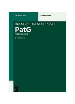 Abbildung von Keukenschrijver / Kaess | Patentgesetz | 9. Auflage | 2020 | beck-shop.de