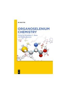 Abbildung von Ranu / Banerjee   Organoselenium Chemistry   1. Auflage   2020   beck-shop.de