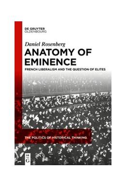 Abbildung von Rosenberg   Anatomy of Eminence   1. Auflage   2020   3   beck-shop.de
