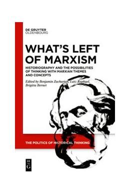 Abbildung von Raphael / Bernet | What's Left of Marxism | 1. Auflage | 2020 | 2 | beck-shop.de